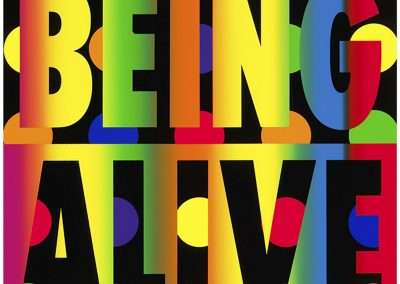 Deborah Kass, Being Alive, 2012, 9 color silkscreen, one color blend on 2-ply museum board, 24 x 24 inches, Edition of 65