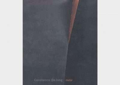 Constance DeJong • metal