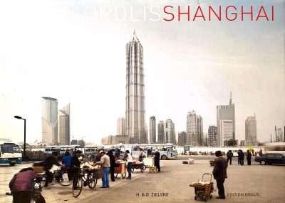 Horst and Daniel Zielske • Megalopolis Shanghai