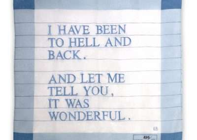 Louise Bourgeois, Untitled (I Have Been to Hell and Back), 2007, screen print and machine embroidery on 100% cotton handkerchief, 12.24 x 12.25 inches: handkerchief